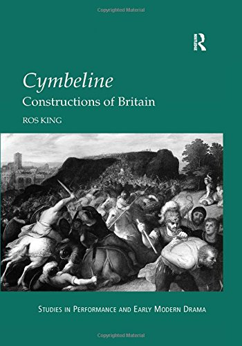 9780754609742: Cymbeline: Constructions of Britain (Studies in Performance and Early Modern Drama)