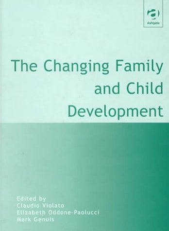 9780754610250: The Changing Family and Child Development