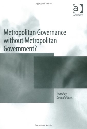 9780754610380: Metropolitan Governance Without Metropolitan Government?