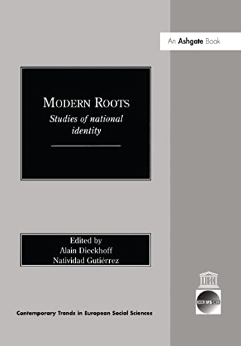 9780754611523: Modern Roots: Studies of National Identity (In association with ICCR Contemporary Trends in European Social Sciences)