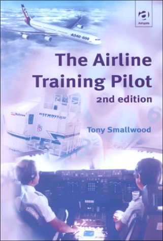 9780754611615: The Airline Training Pilot