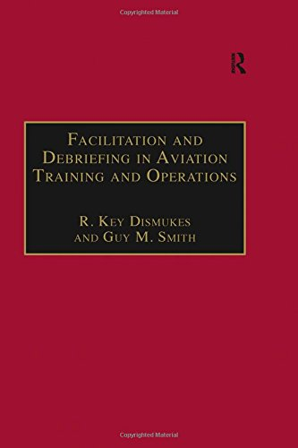 9780754611646: Facilitation and Debriefing in Aviation Training and Operations (Studies in Aviation Psychology and Human Factors)