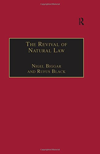 9780754612629: The Revival of Natural Law: Philosophical, Theological and Ethical Responses to the Finnis-Grisez School