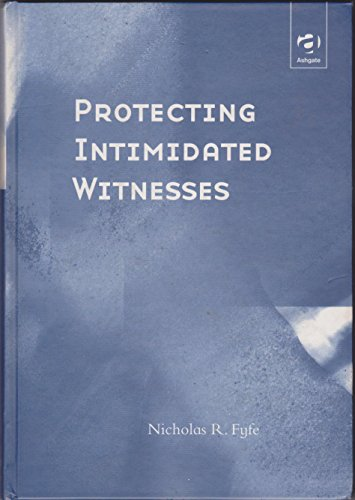 9780754613350: Protecting Intimidated Witnesses