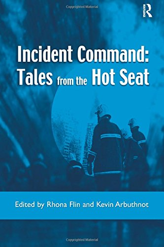 9780754613411: Incident Command: Tales from the Hot Seat