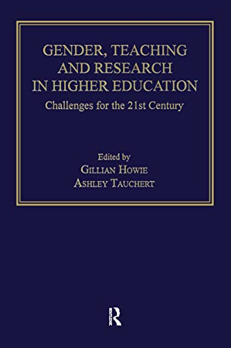 9780754614784: Gender, Teaching and Research in Higher Education: Challenges for the 21st Century