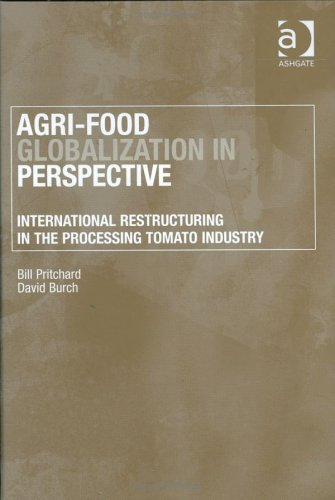 9780754615088: Agri-Food Globalization in Perspective: International Restructuring in the Processing Tomato Industry