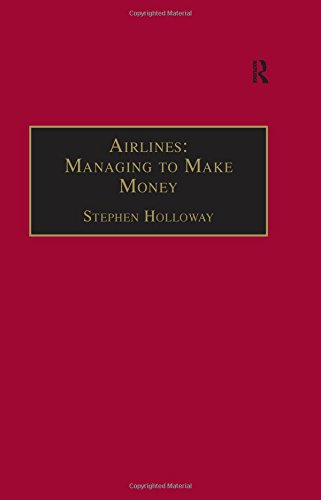 9780754615583: Airlines: Managing to Make Money