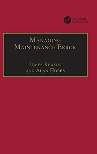 9780754615903: Managing Maintenance Error: A Practical Guide
