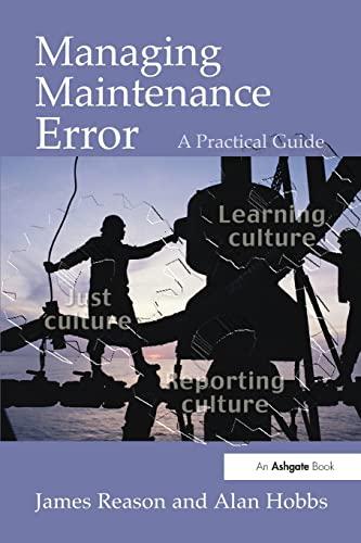 9780754615910: Managing Maintenance Error: A Practical Guide