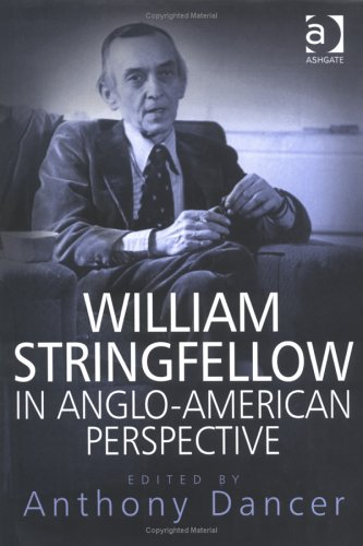 9780754616436: William Stringfellow in Anglo-American Perspective