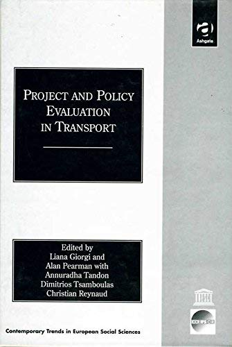 9780754617877: Project and Policy Evaluation in Transport (Contemporary Trends in European Social Sciences)