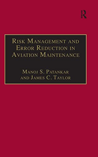 9780754619413: Risk Management and Error Reduction in Aviation Maintenance