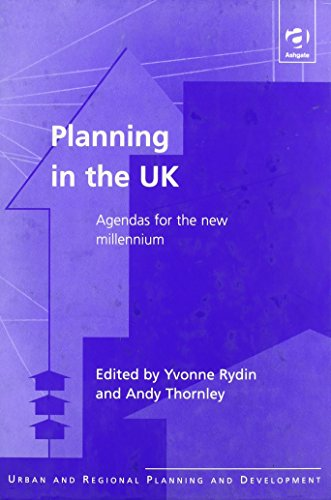 Planning in the UK : Agendas for the New Millennium: Rydin, Yvonne; Thornley, Andy
