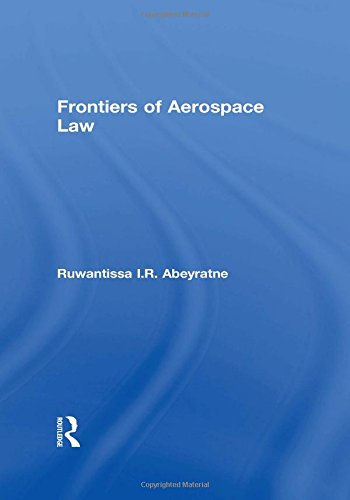 9780754619499: Frontiers of Aerospace Law