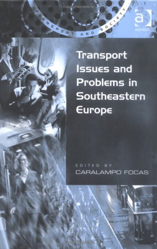 9780754619703: Transport Issues And Problems In Southeastern Europe