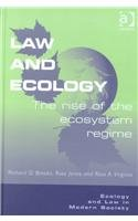 9780754620389: Law and Ecology: The Rise of the Ecosystem Regime
