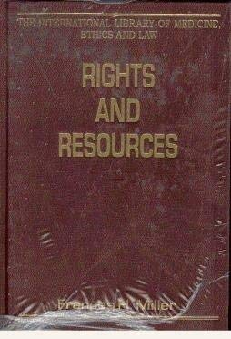9780754621560: Rights and Resources (The International Library of Medicine, Ethics, and Law)