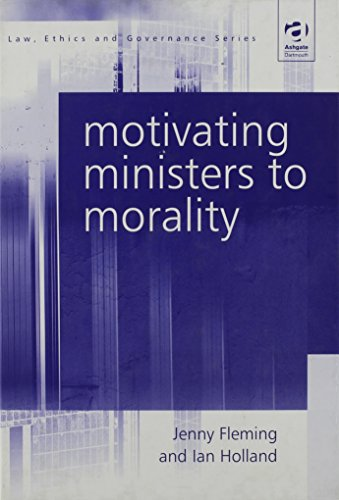 Motivating Ministers to Morality.: FLEMING, Jenny and HOLLAND, Ian.