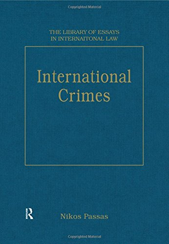 International Crimes (The Library of Essays in International Law)