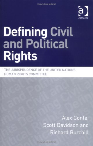 9780754622796: Defining Civil and Political Rights: The Jurisprudence of the United Nations Human Rights Committee