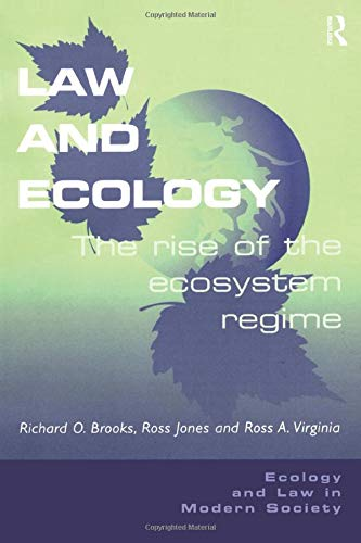 9780754623168: Law and Ecology: The Rise of the Ecosystem Regime
