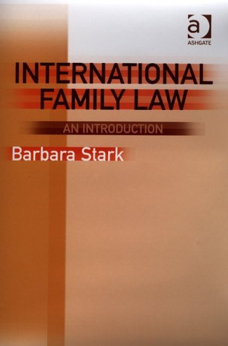 9780754623410: International Family Law: An Introduction