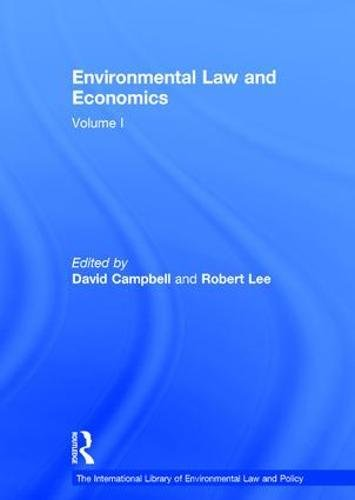 Environmental Law and Economics: Private Law and Property Rights Volume 1 (Hardback): Professor ...