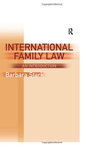 9780754623472: International Family Law: An Introduction