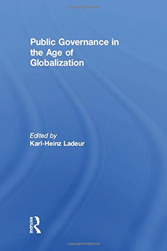 9780754623687: Public Governance in the Age of Globalization