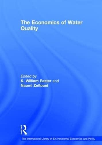 The Economics of Water Quality (Hardback): Naomi Zeitouni