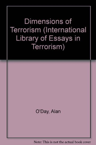 dimensions of terrorism the international library  9780754624233 dimensions of terrorism the international library of essays in terrorism