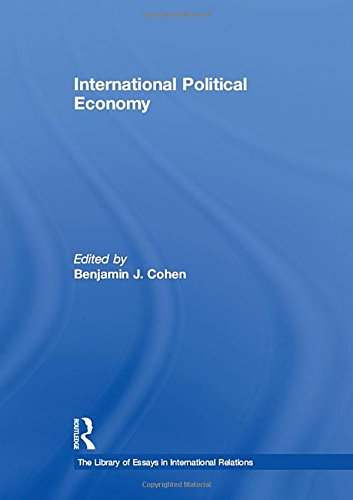 9780754624660: International Political Economy (The Library of Essays in International Relations)