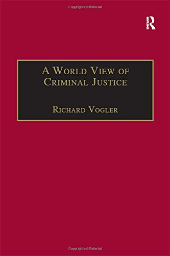 9780754624677: A World View of Criminal Justice (International and Comparative Criminal Justice)