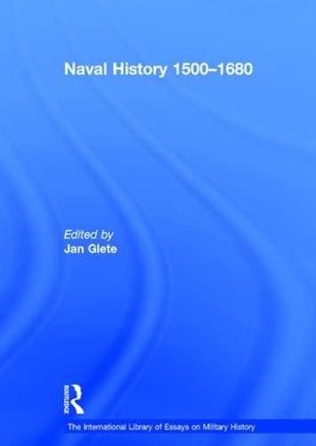 9780754624981: Naval History 1500–1680