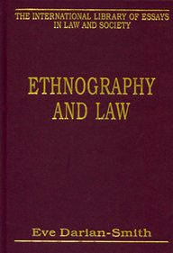 9780754625025: Ethnography and Law (The International Library of Essays in Law and Society)