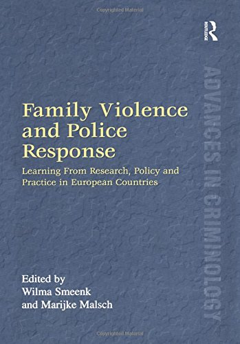 9780754625063: Family Violence and Police Response: Learning from Research, Policy and Practice in European Countries (Advances in Criminology)
