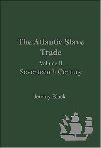 9780754625766: The Atlantic Slave Trade: Seventeenth Century