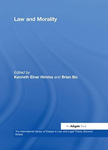 9780754625773: Law and Morality (International Library of Essays in Law and Legal Theory: Second Series)