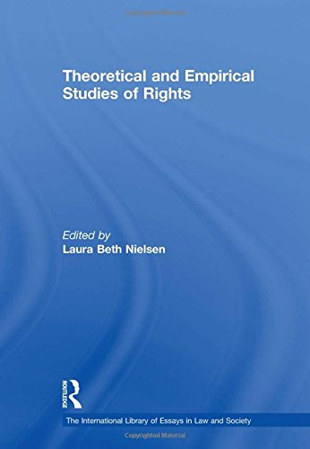 Theoretical and Empirical Studies of Rights (New edition): Laura Beth Nielsen, Austin D. Sarat
