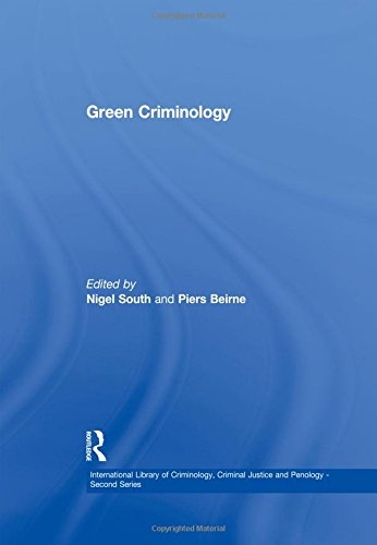 9780754625926: Green Criminology (International Library of Criminology, Criminal Justice and Penology - Second Series)