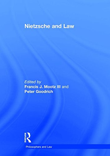 NIETZSCHE AND LAW: Mootz, Francis J., III (Editor)/ Goodrich, Peter (Editor)