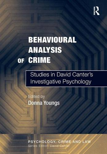 9780754626220: Behavioural Analysis of Crime: Studies in David Canter's Investigative Psychology (Psychology, Crime and Law)