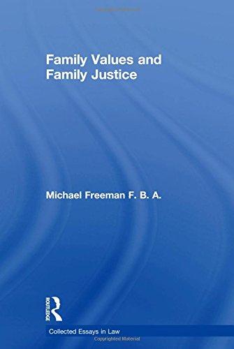 Family Values and Family Justice (Hardback): Michael Freeman