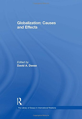 9780754626879: Globalization: Causes and Effects (The Library of Essays in International Relations)