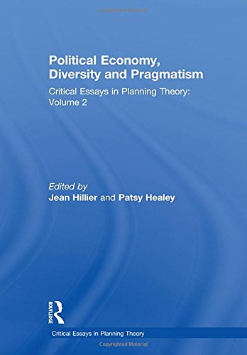 9780754627227: Political Economy, Diversity and Pragmatism: Critical Essays in Planning Theory: Volume 2