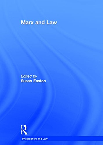 9780754627326: Marx and Law: 0 (Philosophers and Law)