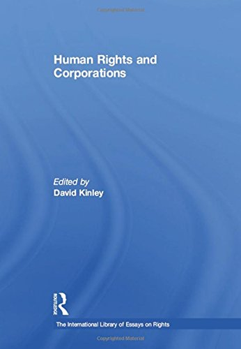 Human Rights and Corporations: Kinley, David (Editor)