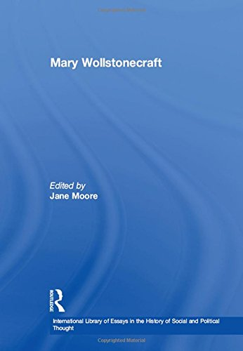 9780754627432: Mary Wollstonecraft (International Library of Essays in the History of Social and Political Thought)