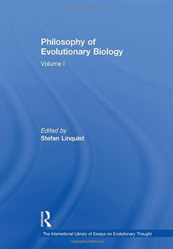 9780754627531: Philosophy of Evolutionary Biology: Volume I (The International Library of Essays on Evolutionary Thought)